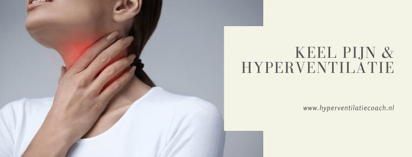 keel pijn en hyperventilatie
