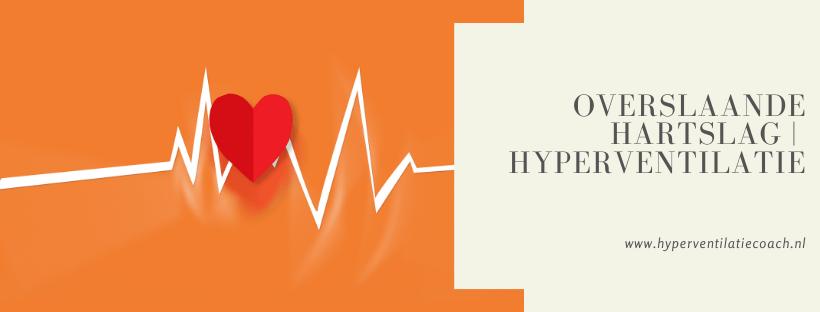 overslaande hartslag, hart overslag hyperventilatie