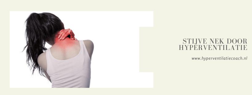 stijve nek en nekpijn door hyperventilatie