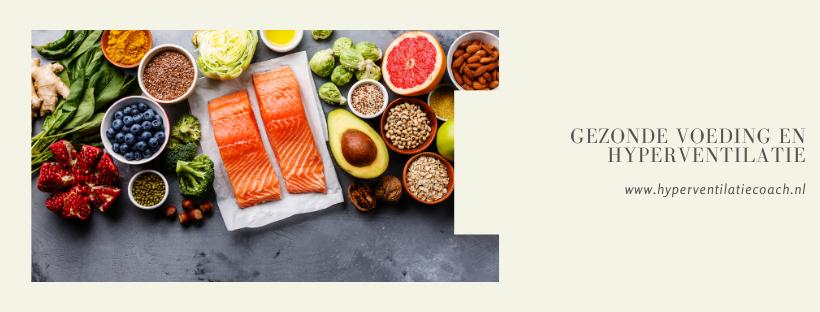gezonde voeding en hyperventilatie en stress